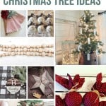 Christmas tree decoration ideas inlcuding reclaimed tree topper, farmhouse Christmas tree, wooden ornaments with text overlay that says Farmhouse Christmas tree Ideas