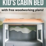 Front view of the DIY kid's cabin with text overlay that says How To Make a Kid's Cabin Bed