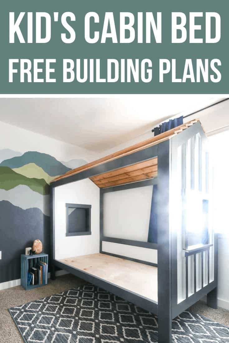 How to Make a DIY Kids Cabin Bed - Free Wood Working Plans Included!