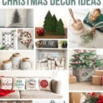 Christmas decoration ideas inlcuding DIY Christmas trees, ornaments, throw pillows, gifts, Christmas jars with text overlay that says 25 Living Room Christmas Decoration Ideas