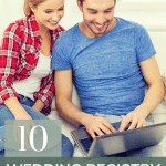 Shows a young couple sitting down in causal clothes looking at a laptop and text says 10 wedding registry stores (with perks)