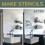 A before and after picture of a farmhouse laundry room with white walls with black writing stenciled on and on top its says Want to Stencil on Your Wall? Learn How to Make Stencils