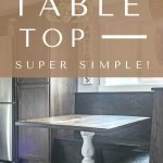 Shows a farmhouse kitchen with wood cabinets, wood breakfast nook, wood table with white stand, wood floors, and metal refrigerator with overlay texts says diy table top, super simple