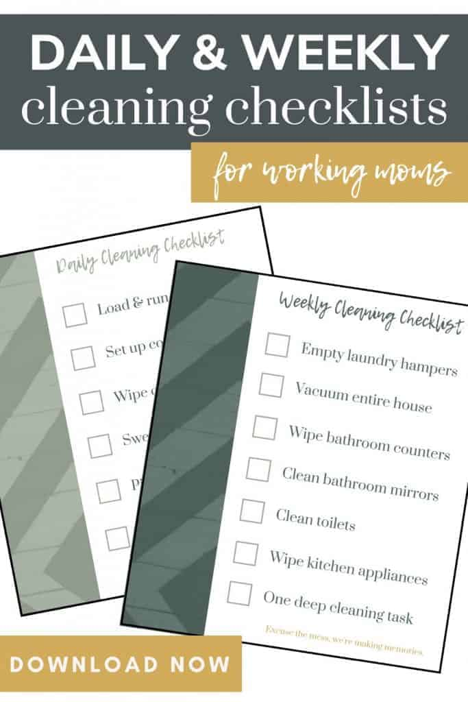 shows two checklists for daily and weekly chores with a title that says daily and weekly cleaning checklists for working moms and a download now button