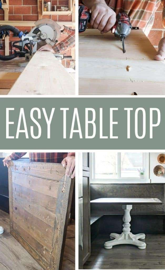shows four photos of the process on how to build a wood kitchen table top. One picture shows a saw cutting wood, the second one shows a drill in pocket hole, the third shows a person standing the table top up, and the last shows the table with a white stand in a breakfast nook. With text overlay in the middle saying easy table top