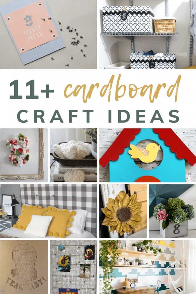 shows various cardboard crafts with overlay text that says 11+ cardboard craft ideas