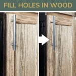 shows a before and after photo of stained wood cabinet with a filled in hole with text on top that says, replacing cabinet hardware? learn how to fill holes in wood