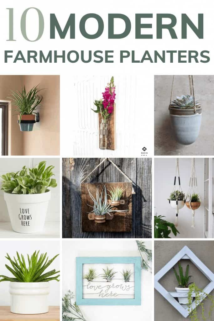 shows 6 different modern farmhouse planters with text at top that says 10 modern farmhouse planters