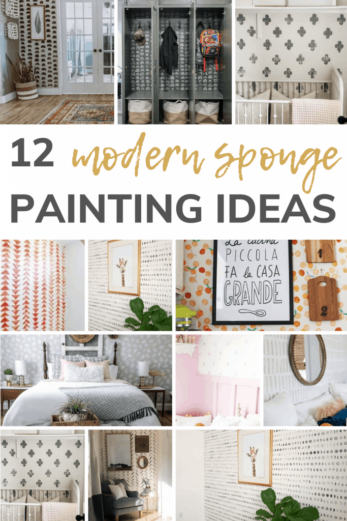 Collage showing rooms with sponge painted walls with text overlay that says 12 modern sponge painting ideas