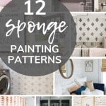 Collage of sponge painted accent walls with text overlay that says 12 sponge painting patterns