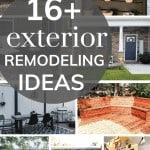 Collage showing several outdoor DIY projects in the background with text overlay that says 16+ exterior remodeling ideas