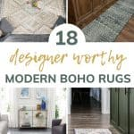 Collage of 4 different views showing modern boho area rugs with text overlay that says 18 designer worthy modern boho rugs