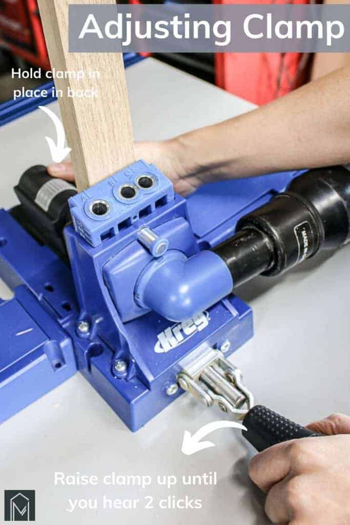 shows the steps on how to adjust the clamp on a Kreg pocket hole jig with overlay text that says adjusting clamp, hold clamp in place in back, raise clamp up until you hear 2 clicks