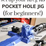 shows a picture breaking down the various parts of a Kreg jig K5 system on a white table. with text at top that says Learn How to Set Up Your Kreg K5 Pocket Hole Jig (for Beginners)