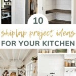 shows 4 different shiplap project ideas for the kitchen with overlay text that says 10 shiplap project ideas for your kitchen