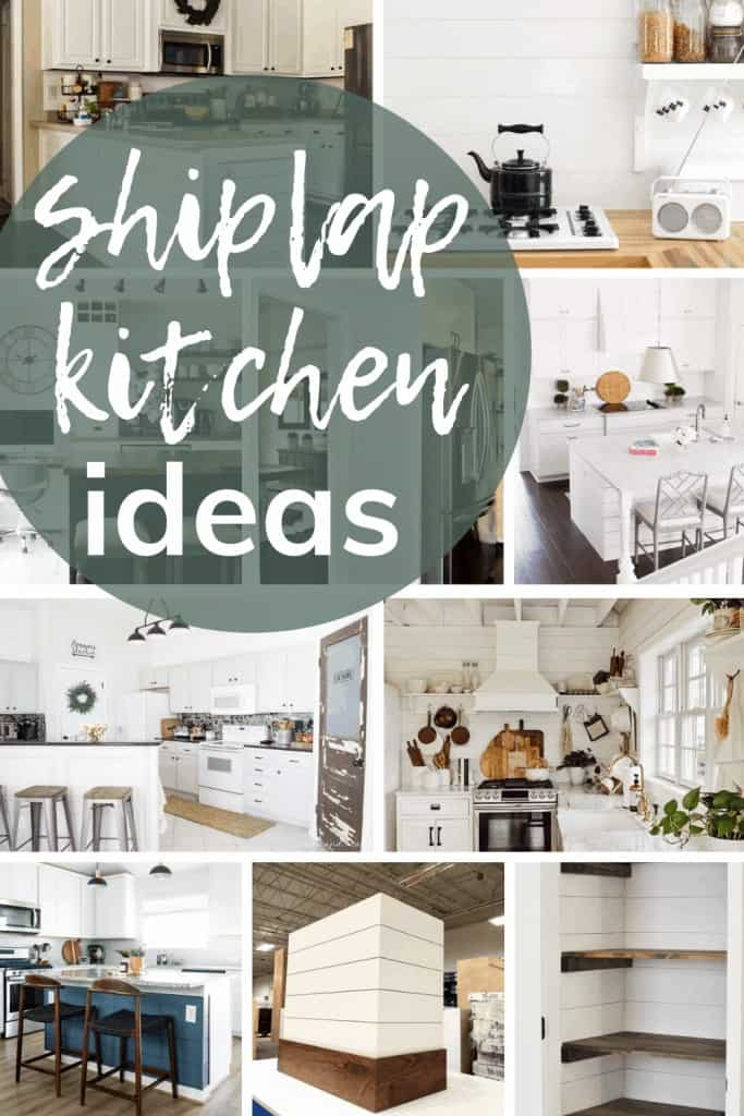 shows about 8 different ways to of using shiplap in the kitchen with overlay text that says shiplap kitchen ideas