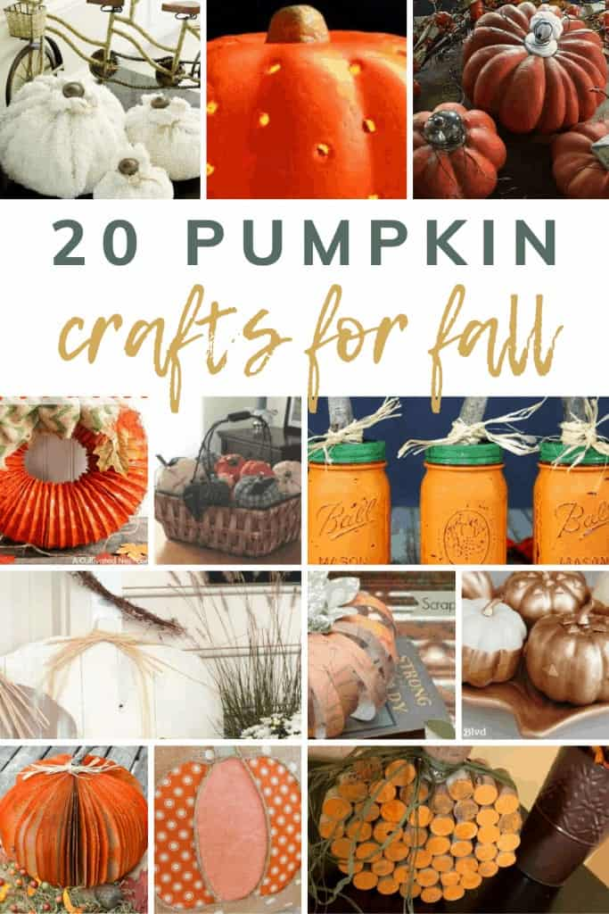 Collage of various pumpkin craft ideas with text overlay that says 20 pumpkin crafts for fall