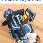 shows a tool bag filled with various tools on a wood floor with overlay text that says woodworking tools for beginners