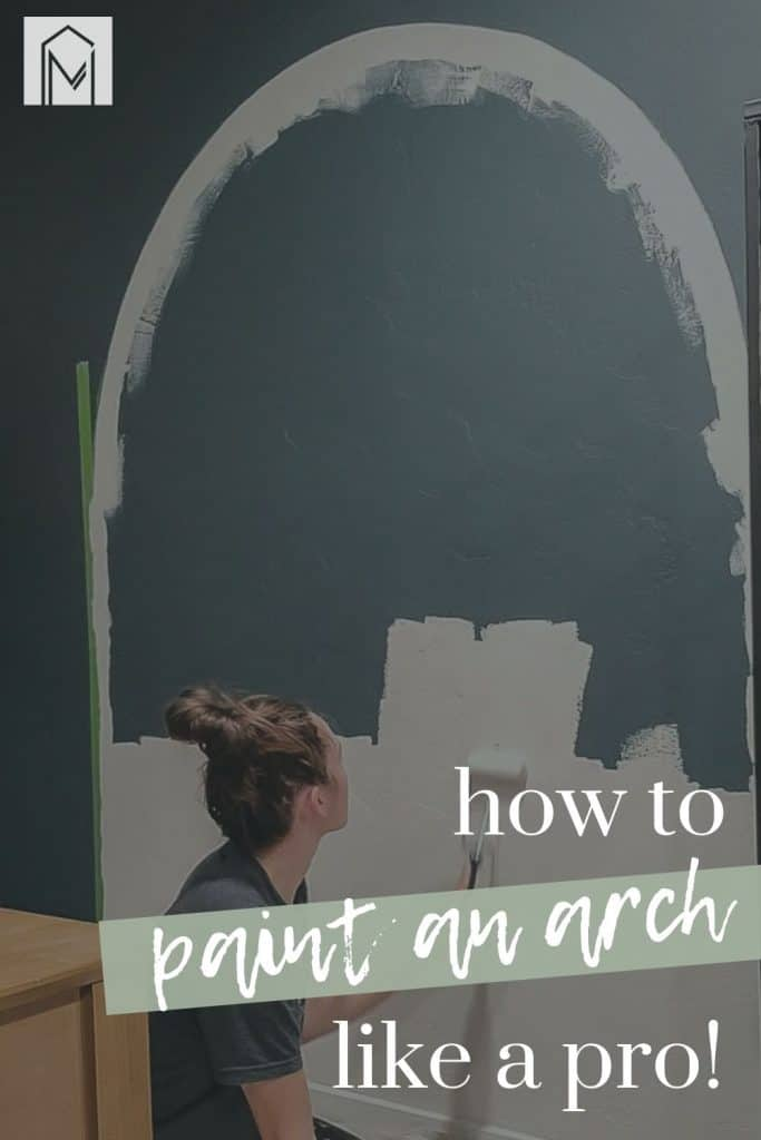 Shows woman painting an arch on the wall in the background with text overlay that says how to paint an arch like a pro