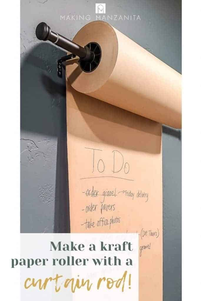 DIY Kraft Paper dispenser on green wall with text overlay that says make a kraft paper roller with a curtain rod