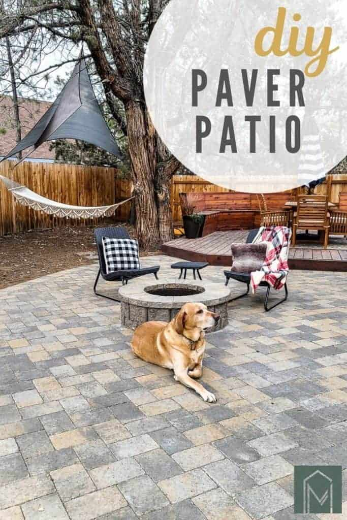 finished patio is staged with chairs, image shows hammock area and deck dining space, a dog lounges next to the fire pit, text overlay says DIY paver patio