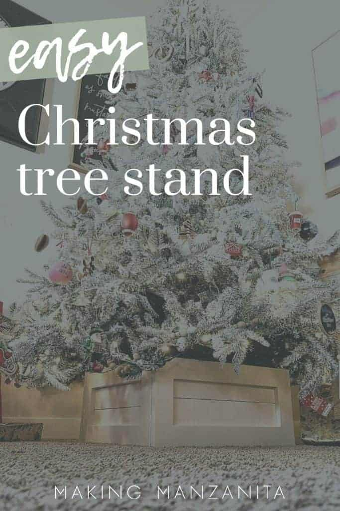 shows a Christmas tree with a shiplap box stand with overlay text that says easy Christmas tree stand