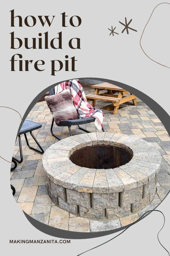 shows full view of paver fire pit and patio with overlay text that says how to  build  a fire pit