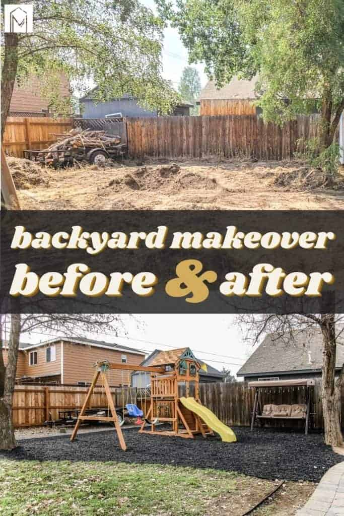 shows a before and after photo of the backyard with overlay text that says backyard makeover before and after
