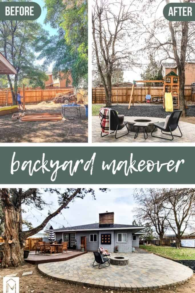 shows a few different before and after photos of the backyard with overlay text that says backyard makeover