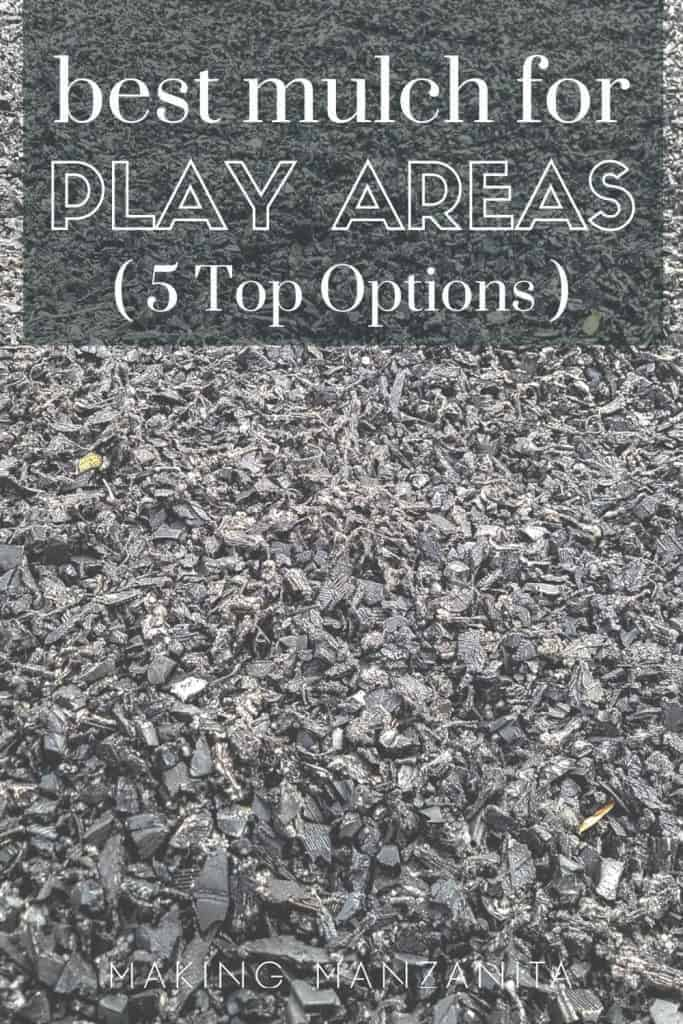 shows rubber mulch with overlay text that says best mulch for play areas (5 top options)