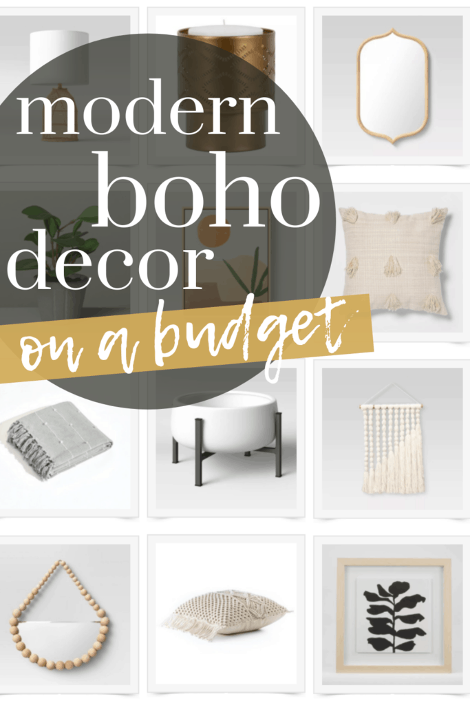 Collage of decor items in a grid in background with text overlay that says modern boho decor on a budget