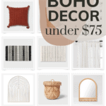 grid of home decor things with text overlay that says modern boho decor under $75