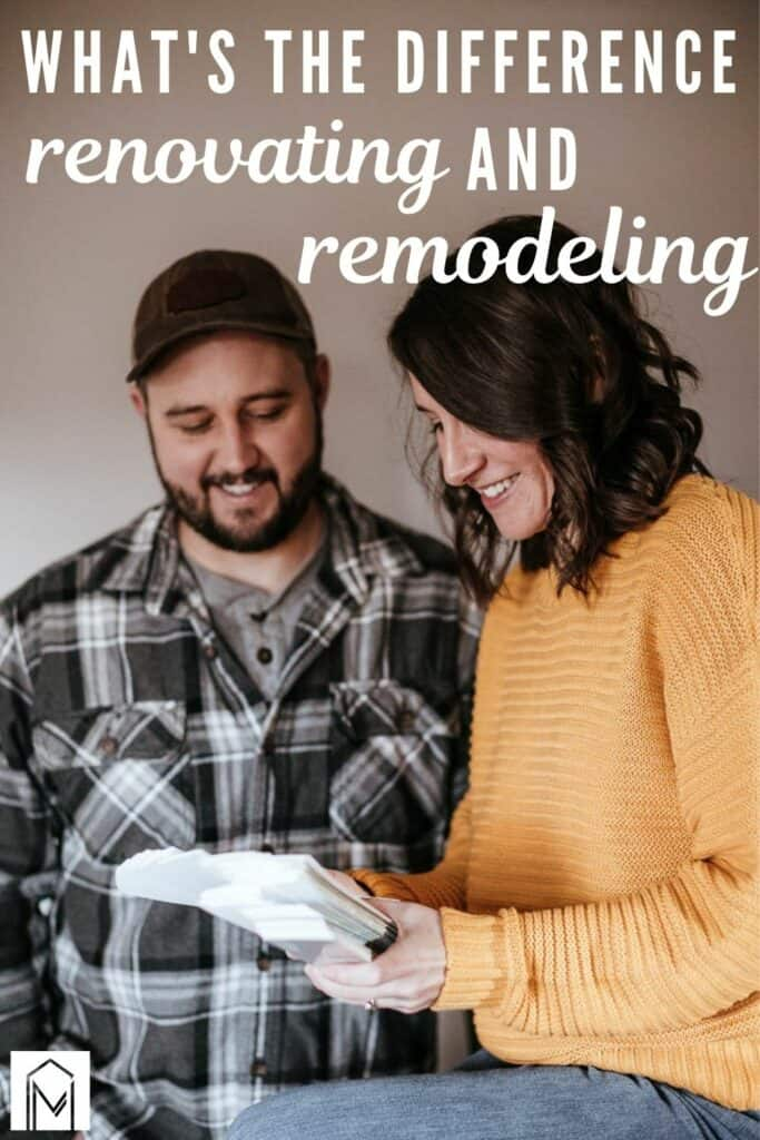 Couple looking at paint deck with paint chips with text overlay that says what's the difference renovating and remodeling