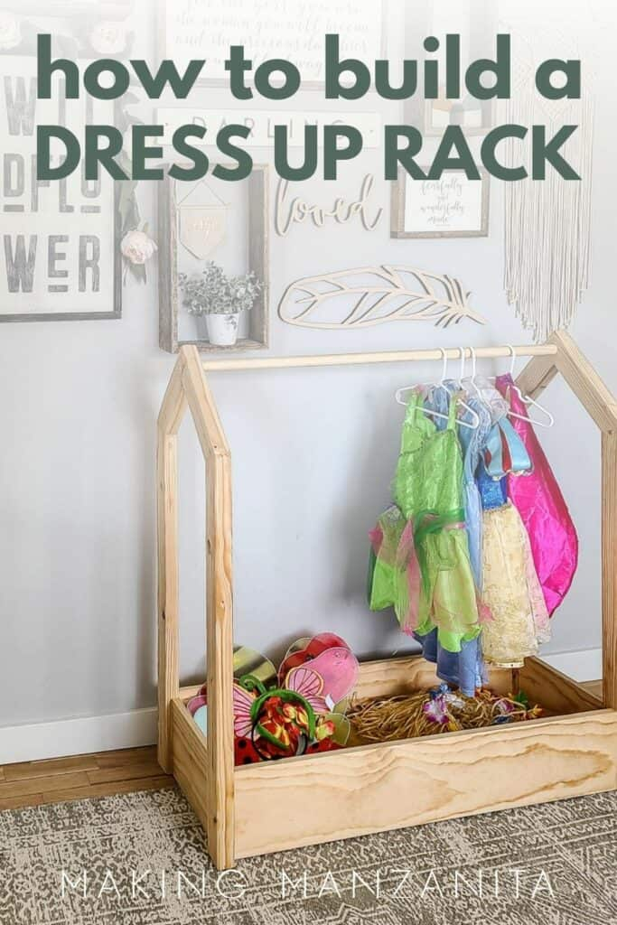 DIY wooden kid dress up storage with costumes and accessories with text overlay that says how to build a dress up rack