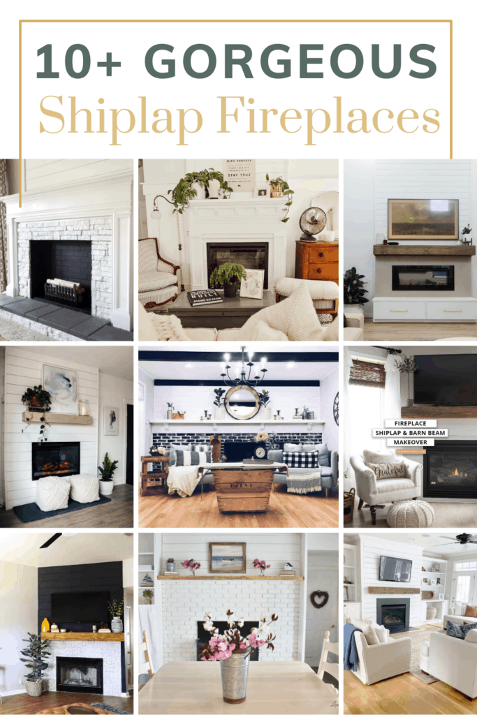 Grid of fireplaces with text overlay that says 10+ Gorgeous shiplap fireplaces