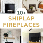 Grid of fireplaces with text overlay that says 10+ Shiplap Fire Places