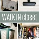 Grid of closet storage and accessories in budget friendly master closet makeover with text overlay that says walk in closet