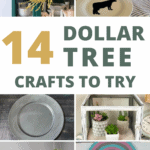six grid of different crafts with text overlay that says 14 dollar tree crafts to try