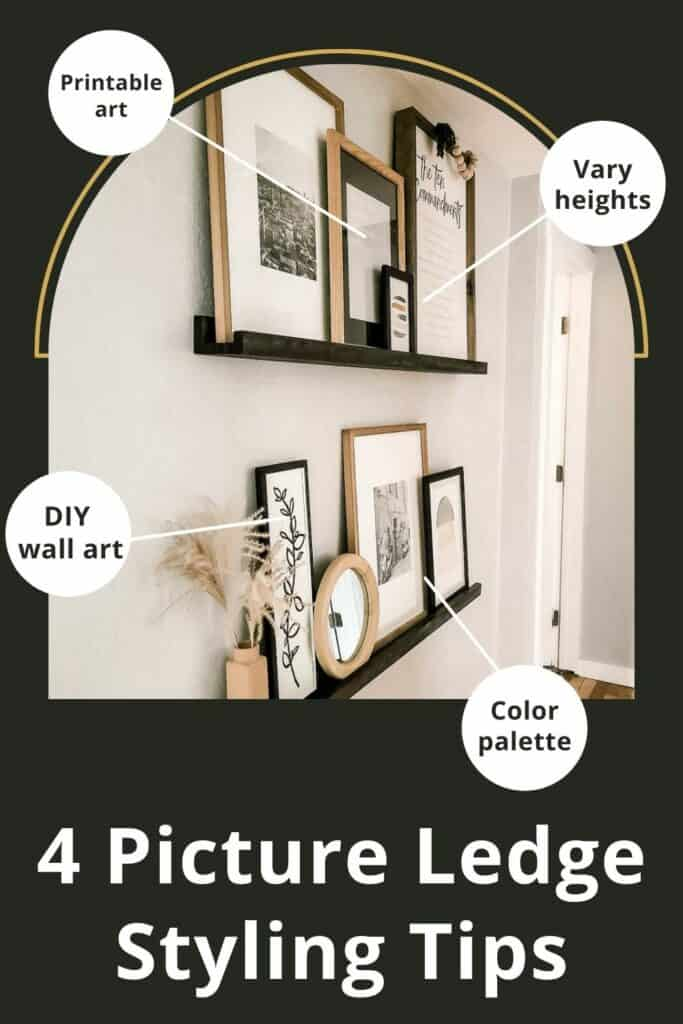 Wooden ledge shelves on wall with wall decor leaning against wall in hallway with neutral modern boho style with callouts that say printable art, vary heights, DIY wall art, color palette with text overlay that says 4 picture ledge styling tips
