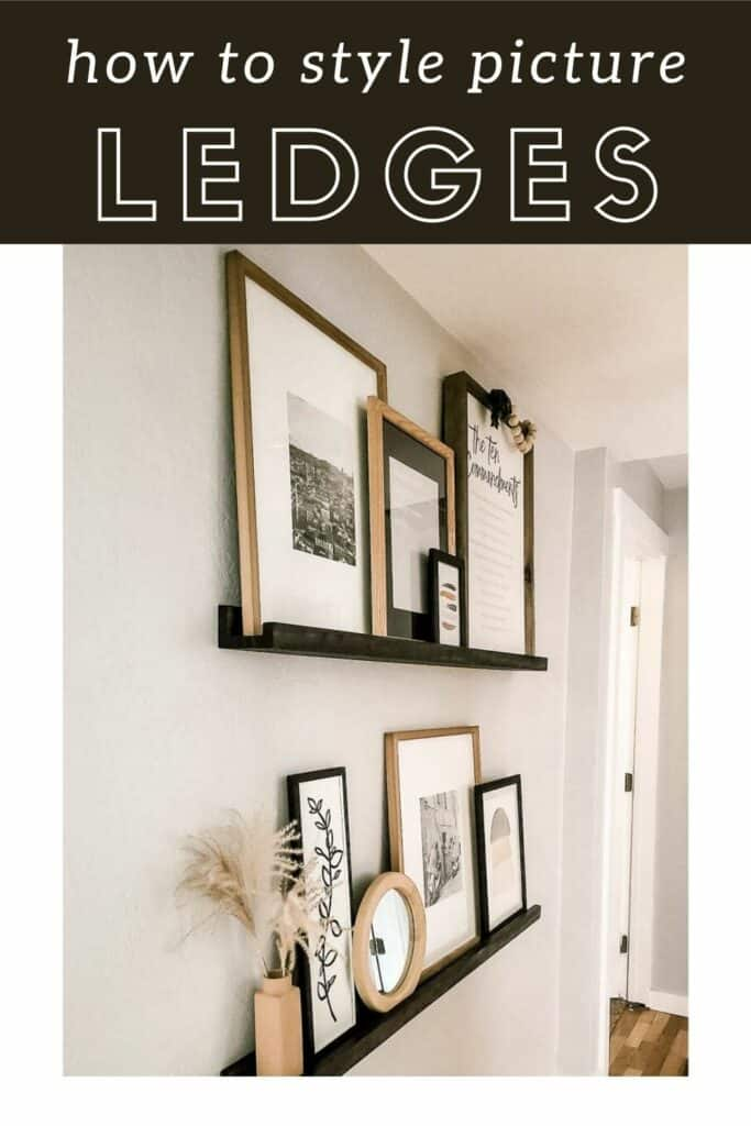 Boho decorated picture ledge shelves in hallway with text overlay that says how to style picture ledges