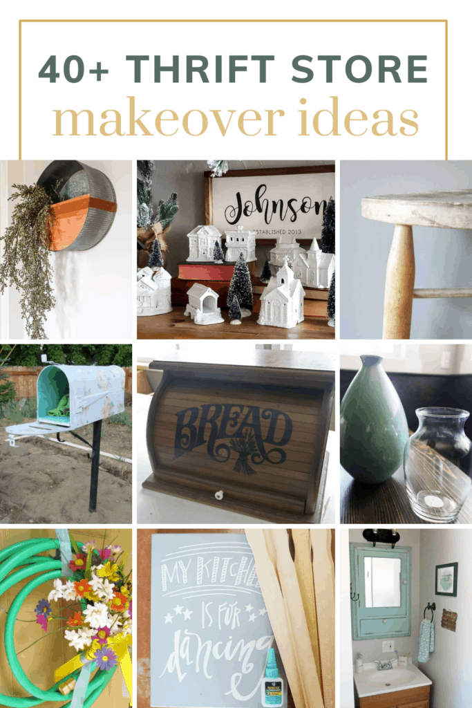 Grid of different thrift store makeover projects with text overlay that says 40+ thrift store makeover ideas
