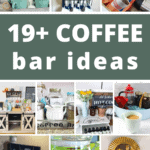 Different collage of coffee stations with text overlay that says 19+ coffee bar ideas