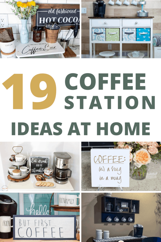 Collage of different coffee stations with text overlay that says 19 coffee station ideas at home