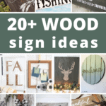 Collage of different wood sign projects with text overlay that says 20+ DIY wood sign ideas