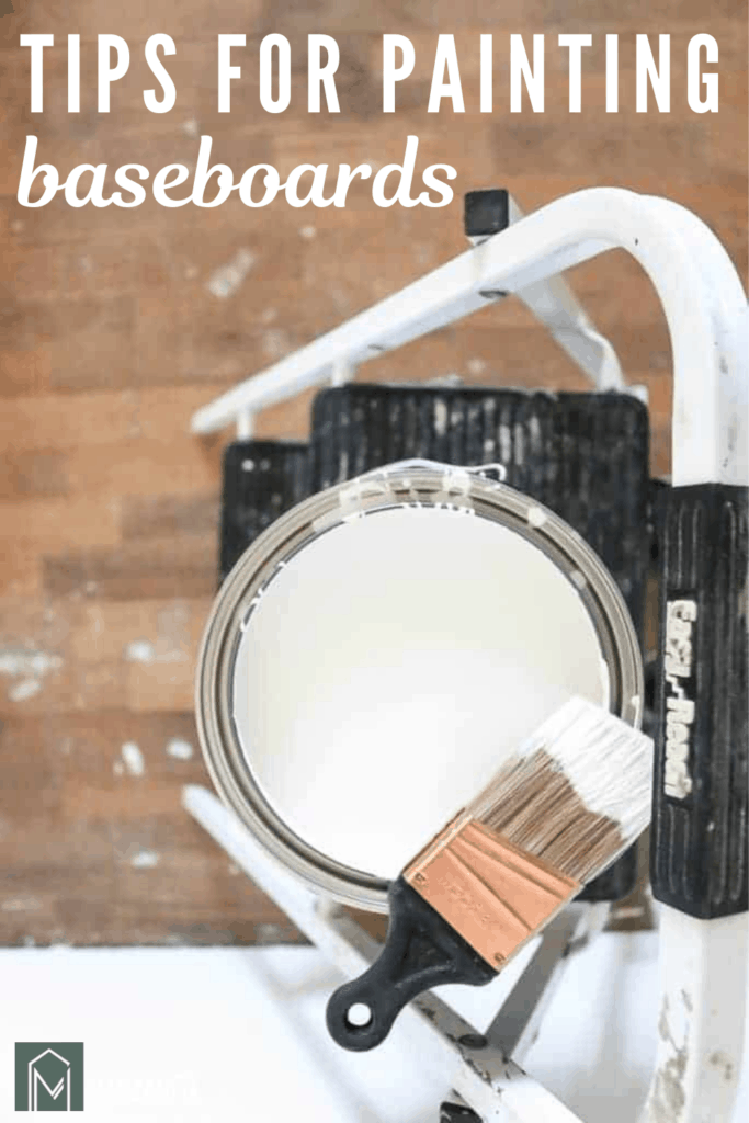 White paint in can with paint brush on top of a ladder with text overlay that says tips for painting baseboards