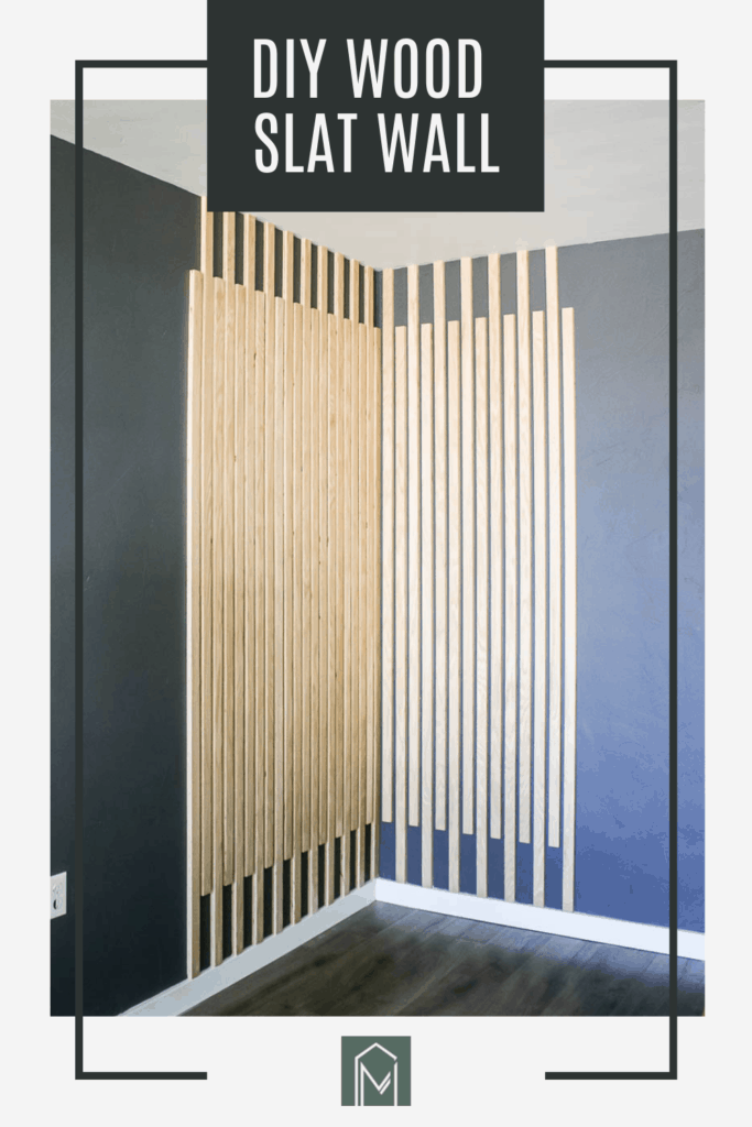 Modern Wood Accent Wall using wood slats with text overlay that says DIY wood slat wall