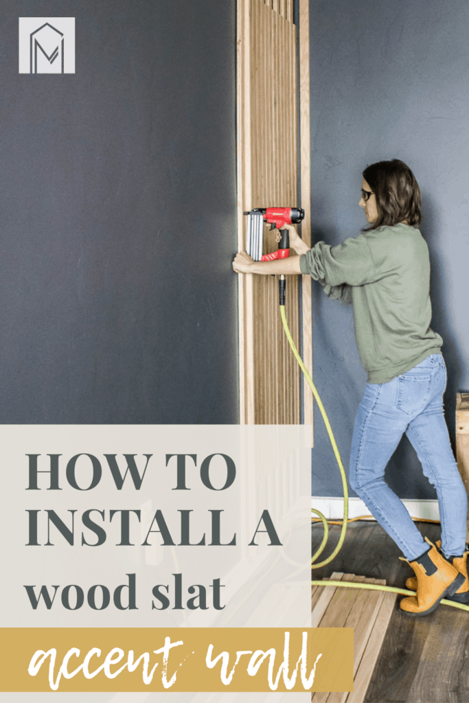 Woman drilling wood slat on the wall with text overlay that says how to install a wood slat accent wall