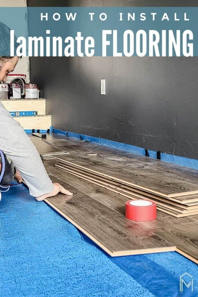 Man sitting on the floor attaching laminate floors  on top of underlayment with text overlay that says how to install laminate flooring
