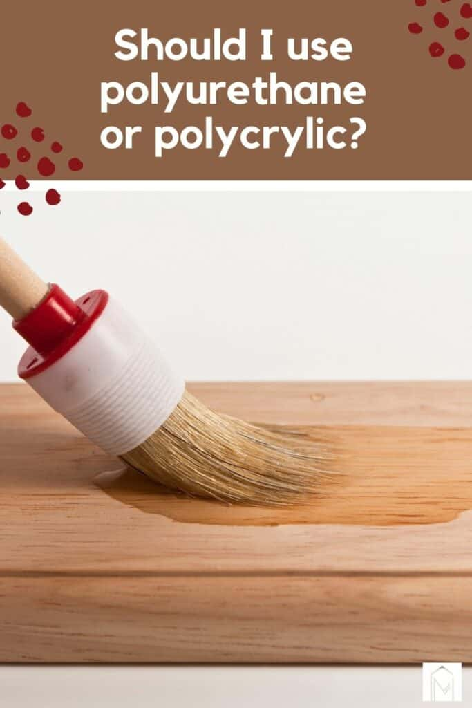 If you are wondering should I use polyurethane or polycrylic, there are a lot of things to consider - like the durability, appearance, longevity and ease application for each.