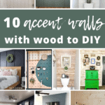 Collage of rooms with diy accent walls with text overlay that says10 wood accent walls to diy
